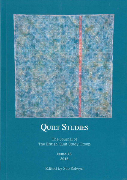 Quilt Studies Journal Issue 16