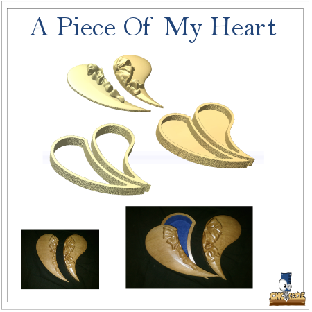 A Piece Of My Heart - CNC Craze - 1
