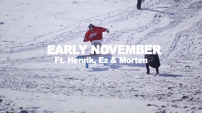 EARLY NOVEMBER FT. HENRIK, EZ & MORTEN