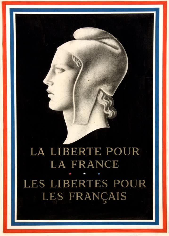 Vintage French WW2 Propaganda 'The Freedom for France, for Freedom for The French, France, 1939-45, Reproduction 200gsm A3 Vintage French Propaganda Poster