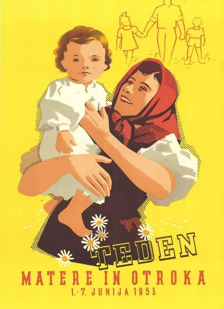 Vintage Slovenian Propaganda 'Mother and Child Week', Slovenia, 1953, Reproduction 200gsm A3 Vintage Propaganda Poster