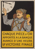 Vintage French WW1 Propaganda 'Each Piece of Gold Brought to The Bank Brings US ONE Hour Closer to Victory, France, 1914-18, Reproduction 200gsm A3 Vintage French Propaganda Poster