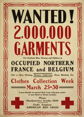 American WW1 1914-18 Propaganda 'Garments Wanted for Destitute in France and Belgium', Reproduction 200gsm A3 Vintage U.S Propaganda Poster