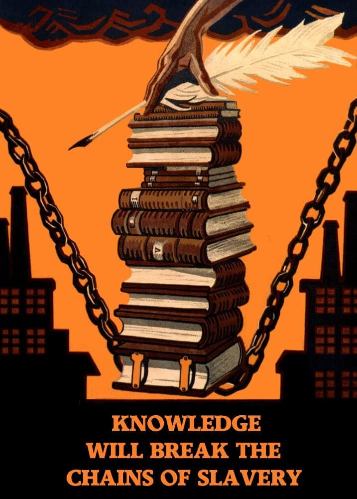 Vintage Literature 'Knowledge Will Break The Chains of Slavery', Russian, 1920, English Translation, Reproduction 200gsm A3 Vintage Library and Reading Poster