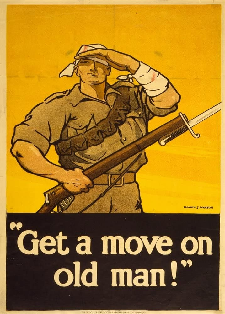 Australian WW1 1914-18 Propaganda 'Get a Move on, Old Man!', Reproduction 200gsm A3 Vintage Propaganda Poster