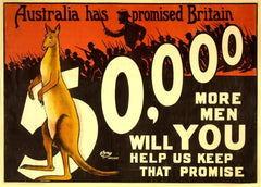 Australian WW1 1914-18 Propaganda 'Australia has Promised Britain Fifty-Thousand More Men', Reproduction 200gsm A3 Vintage Propaganda Poster