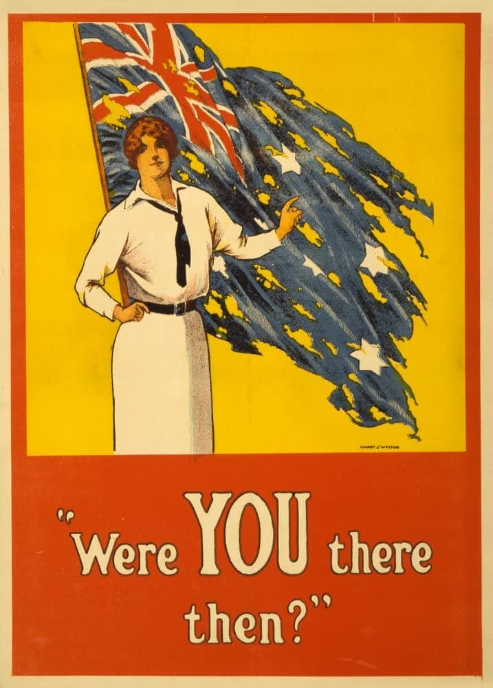 Australian WW1 1914-18 Propaganda 'were You There Then? Reproduction 200gsm A3 Vintage Propaganda Poster