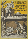 Vintage Conservative Party Propaganda 'Look Out There or You'll Have The Whole Bloomin' Show Down', 1909, Reproduction 200gsm A3 Vintage British Propaganda Poster