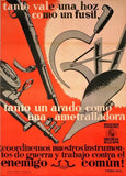 Vintage Spanish Civil War Propaganda 'A Sickle's Like a Rifle and a Plow Like a Machine Gun', Spain, 1936-39, Reproduction 200gsm A3 Vintage Propaganda Poster
