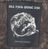 ALL PIGS MUST DIE Hostage Animal Back Patch - NEW
