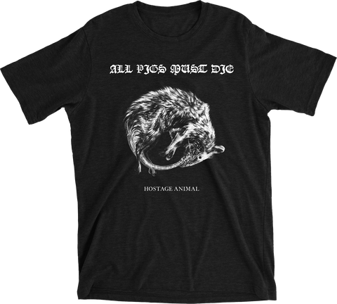 ALL PIGS MUST DIE Hostage Animal Black Shirt - NEW