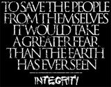 INTEGRITY A Greater Fear Shirt