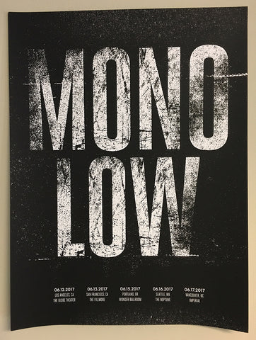MONO & LOW Tour Screen Printed Poster - MEGA SALE