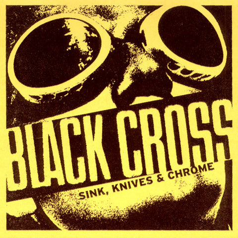 BLACK CROSS Sink, Knives & Chrome CD