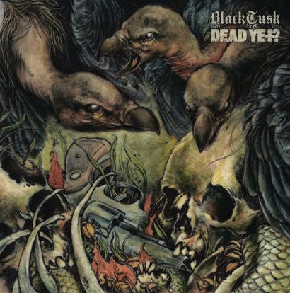 BLACK TUSK / DEAD YET? Split 7""