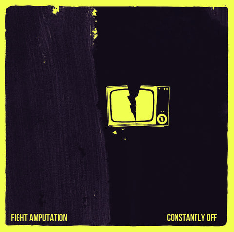 FIGHT AMPUTATION Constantly Off LP