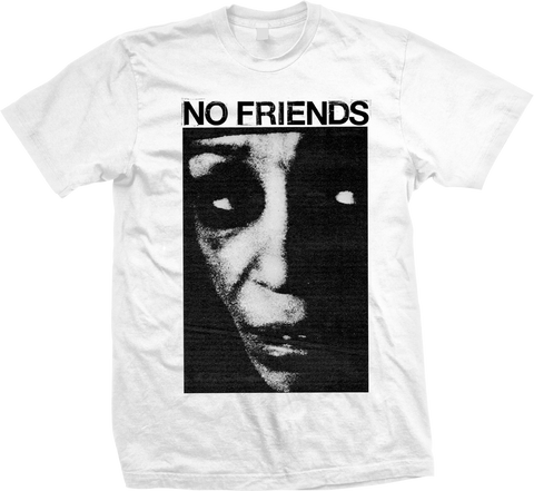 NO FRIENDS Scared Shirt