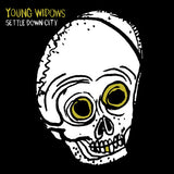 YOUNG WIDOWS Settle Down City LP