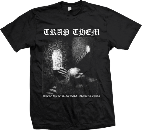 TRAP THEM Chaos Shirt