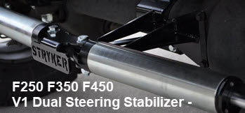 F250 F350 F450 V1 Dual Steering Stabilizer Installations Instructions