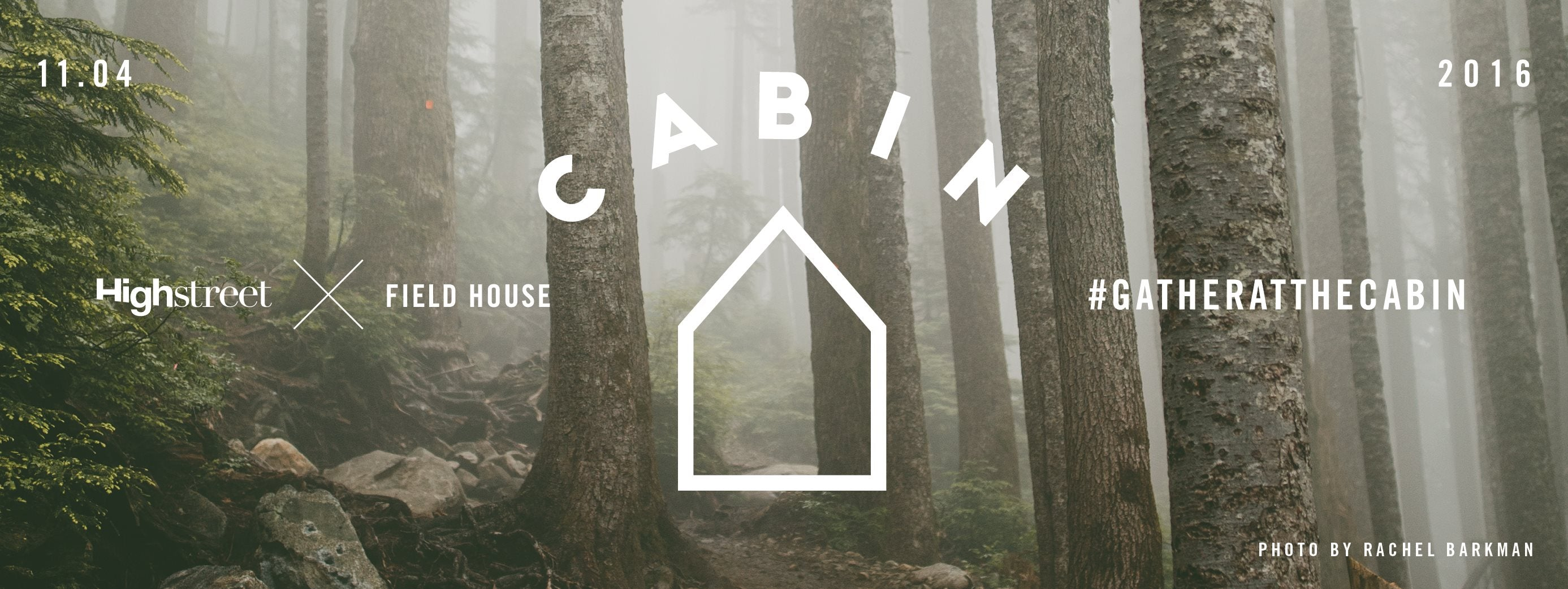 CABIN - A SOCIAL GATHERING / NOV 4 EVENT