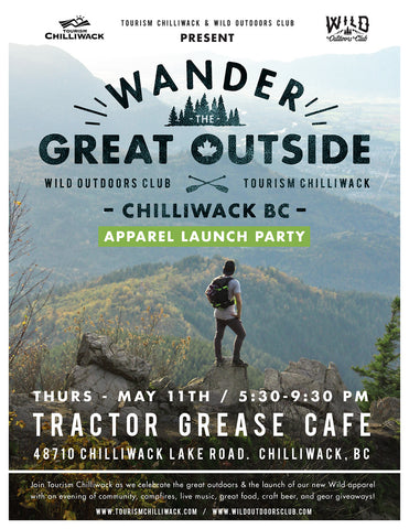 WILD X TOURISM CHILLIWACK - COLLAB APPAREL LAUNCH PARTY