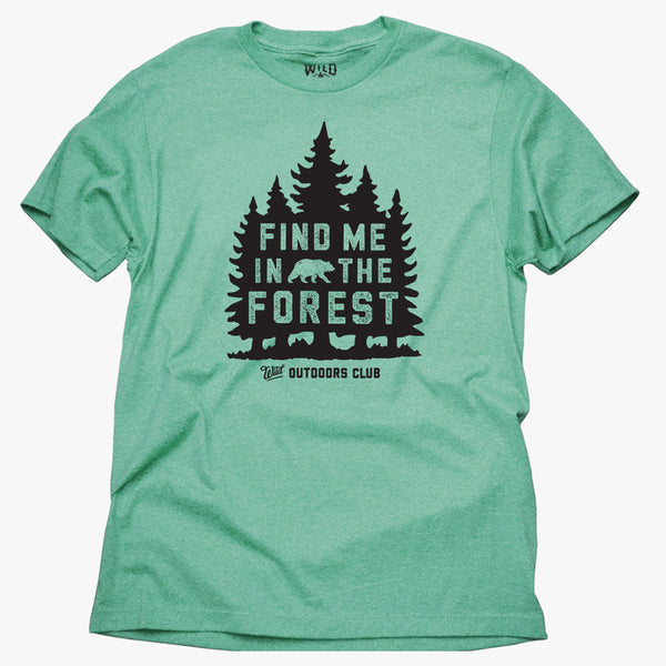 """FIND ME IN THE FOREST"" - MENS TEES"