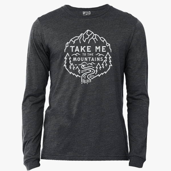 """TAKE ME TO THE MOUNTAINS"" - LONG SLEEVE TEE"