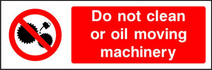Prohibition Machinery Safety Signs