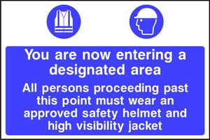 You are now entering a designated area ppe sign