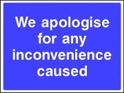 We apologise for any inconvenience caused sign