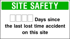 Days since last accident site safety sign