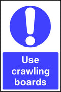 Use crawling boards safety sign