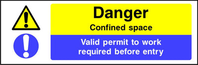 Danger confined space valid permit to work required before entry sign