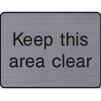 Engraved Keep this area clear sign