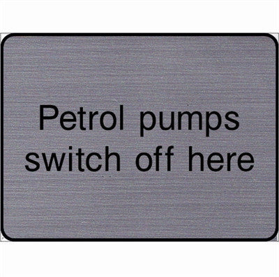 Engraved Petrol Pumps switch off here sign