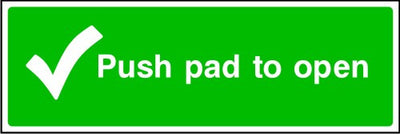 Push Pad To Open Emergency Escape Sign