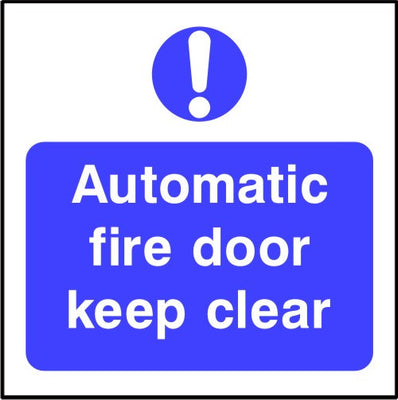 Automatic fire door keep clear safety sign
