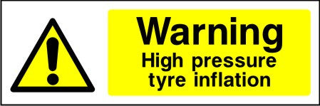 Warning High pressure tyre inflation safety sign