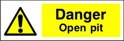 Danger Open pit safety sign