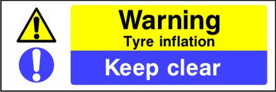 Warning Tyre inflation Keep clear safety sign