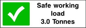 Safe working load 3.0 Tonnes sign