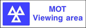 MOT Viewing area safety sign
