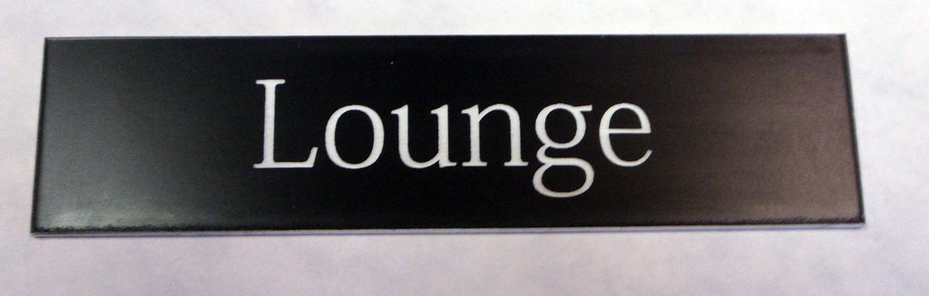 Engraved Acrylic Laminate Lounge Door Sign