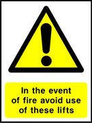In the event of fire avoid use of these lifts sign