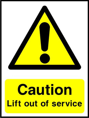Caution Lift out of service sign