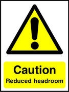Caution Reduced headroom safety sign