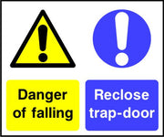 Danger of falling Reclose trap-door sign