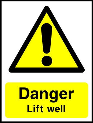 Danger Lift well sign
