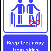 Keep feet away from sides sign